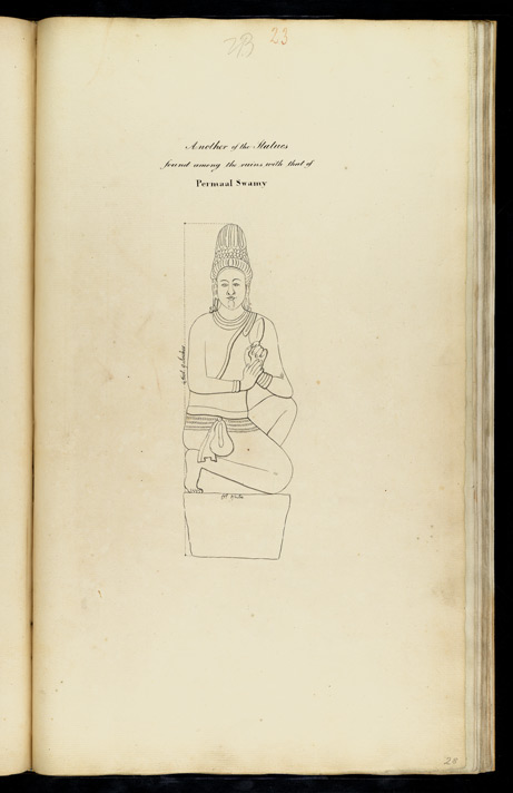 'Another of the Statues found among the ruins with that of Permaal Swamy.'